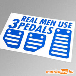 Real men use three pedals matrica
